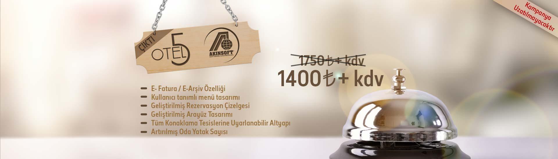 AKINSOFT OTEL5 1400 TL+KDV
